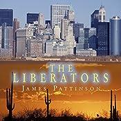 The Liberators | James Pattinson