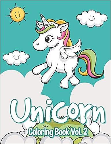 2 Coloring Book Vol Unicorn Coloring Books For Kids. Unicorn