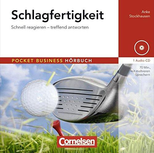 Pocket Business - Hörbuch: Schlagfertigkeit: Schnell reagieren - treffend antworten. Hör-CD