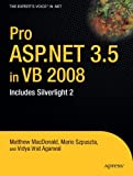 Pro ASP.NET 3.5 in VB 2008: Includes Silverlight 2: Includes Silverlight 2 and the ADO.NET Entity Framework