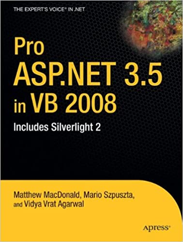 Pro ASPNET 35 In VB 2008 Includes Silverlight 2 Experts Voice NET 1st Edition