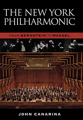 The New York Philharmonic: From Bernstein to Maazel [John Canarina] (Tapa Dura)