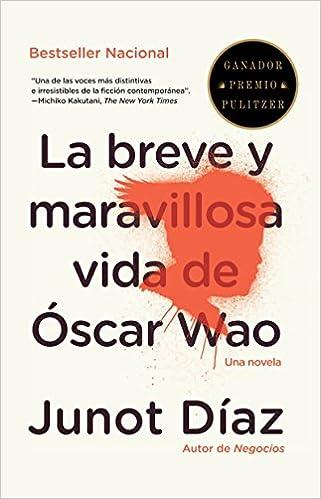 La breve y maravillosa vida de Oscar Wao (Vintage Espanol