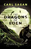 img - for The Dragons of Eden: Speculations on the Evolution of Human Intelligence book / textbook / text book
