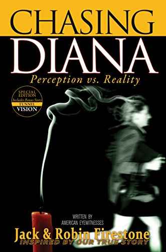 Chasing Diana Perception Vs Reality Kindle Edition By Jack
