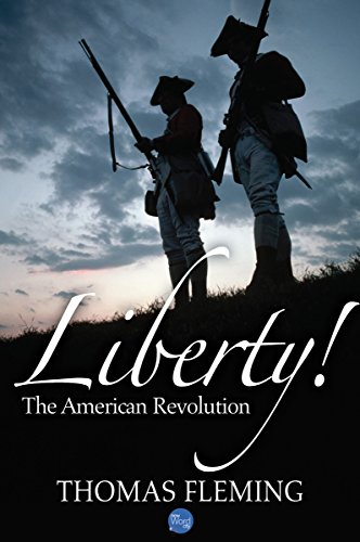 Liberty! The American Revolution (The Thomas Fleming Library Book 1) cover