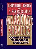 Marketing Services, Leonard L. Berry, 0743267419