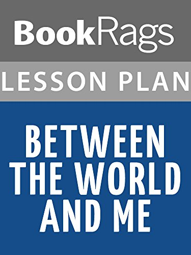 Between the World and Me Lesson Plans (English Edition)
