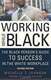Working While Black, Michelle T. Johnson, 1569763461