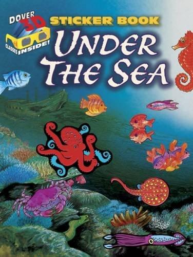 3-D Sticker Book--Under the Sea (Dover Sticker Books) pdf