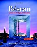 Réseau: Communication, Intégration, Intersections, 2nd Edition