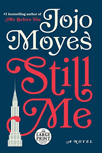 Still Me: A Novel (Random House Large Print)