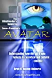 The Film Reader's Guide to James Cameron's Avatar