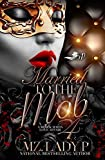 Married to The Mob 4: A Black Mafia Love Affair