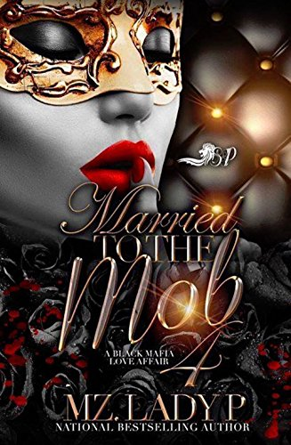 Married to The Mob 4: A Black Mafia Love Affair cover