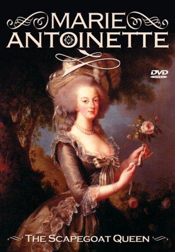 Marie Antoinette: The Scapegoat Queen [DVD] [2005] [Region