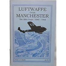Luftwaffe Over Manchester