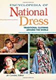 The Encyclopedia of National Dress, , 0313376360