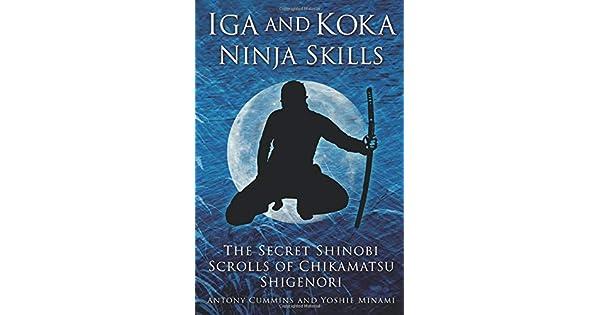 Amazon.com: Iga and Koka Ninja Skills: The Secret Shinobi ...