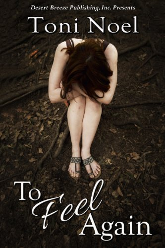Book: To Feel Again by Toni Noel