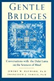 Gentle Bridges, Jeremy W. Hayward, 1570628939