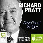 Richard Pratt: One Out of the Box | James Kirby,Rodney Myer