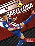 FC Barcelona (Europe's Best Soccer Clubs)
