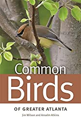 Common Birds of Greater Atlanta (Wormsloe Foundation Nature Book Ser.)