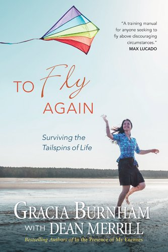Read Online To Fly Again: Surviving the Tailspins of Life pdf