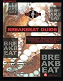 img - for Breakbeat Guide: Ein innovativer Weg/ Drum&Bass/ Jungle (German Edition) book / textbook / text book