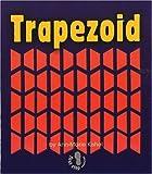 Trapezoid, Ann-Marie Kishel and Sheila Rivera, 082256856X