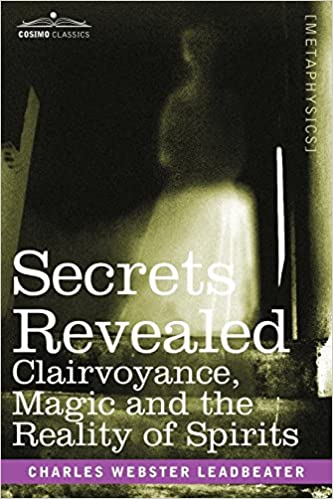 Download online SECRETS REVEALED: Clairvoyance, Magic and the Reality of Spirits PDF, azw (Kindle)
