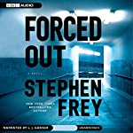 Forced Out | Stephen Frey