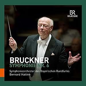 Bruckner:Symphony No. 6