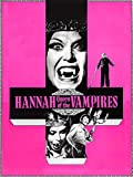 Hannah, Queen of the Vampires