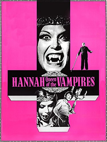 Hannah, Movie queen of the Vampires