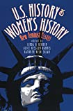 U.S. History As Women's History: New Feminist Essays (Gender and American Culture)