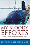 My Bloody Efforts, Stephen Bridgman, 1477218017
