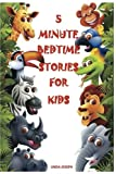 Books for Kids: 5 Minute Bedtime Stories For Kids: Preschool Books, Ages 3-5, Baby books, Kids book, Early learning, Beginner readers