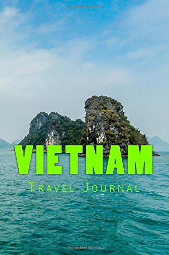 Vietnam: 150 page lined travel journal