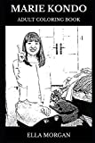 Marie Kondo Adult Coloring Book: Organising Consultant and Feng Shui Legend, Acclaimed Nonfiction Writer and Decluttering Star Inspired Adult Coloring Book (Marie Kondo Books)