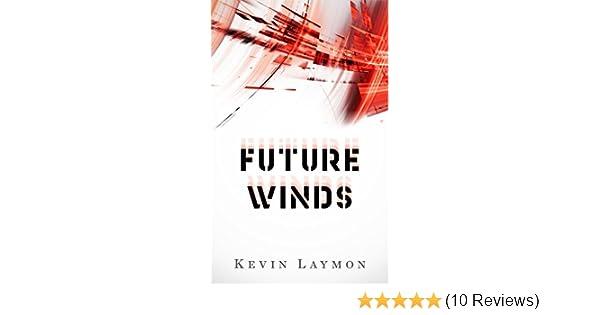 Amazon future winds ebook kevin laymon autumn canter kindle amazon future winds ebook kevin laymon autumn canter kindle store fandeluxe Choice Image