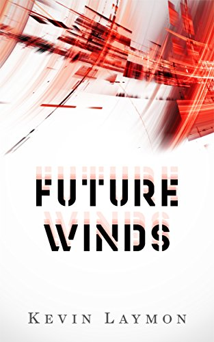 Amazon future winds ebook kevin laymon autumn canter kindle future winds by laymon kevin fandeluxe Choice Image