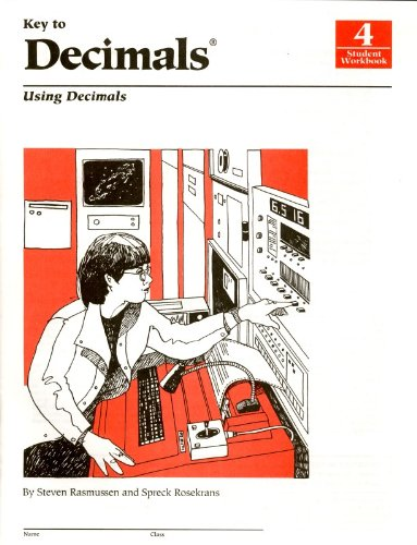 Key to Decimals, Book 4: Using Decimals (KEY TO...WORKBOOKS)