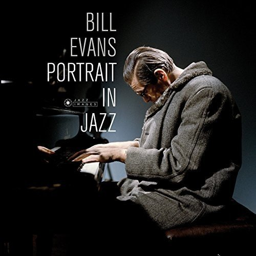 Vinilo : Bill Evans - Portrait In Jazz (Gatefold LP Jacket, 180 Gram Vinyl, Spain - Import)