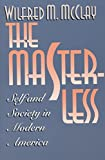 The Masterless: Self and Society in Modern America