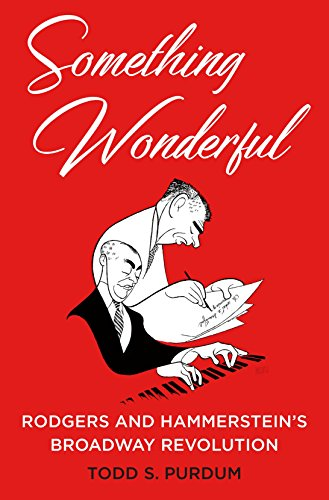 Something Wonderful: Rodgers and Hammerstein's Broadway Revolution cover