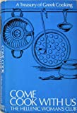 Come cook with us : A Treasury of Greek Cooking