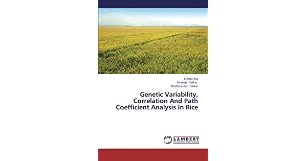 Genetic Variability, Correlation and Path Coefficient