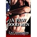A Few Good Men: A Standalone Military Romance Novel (Red Hot & Blue Book 3)